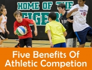 5 Benefits of Athletic Competition